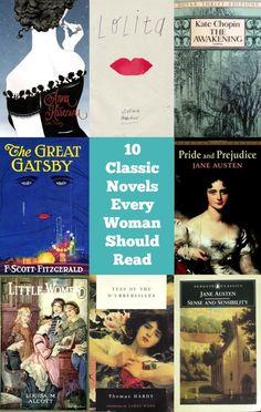 10 classic novels that every woman should read - you'll enjoy this list. Pride and Prejudice is my favorite!