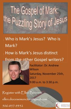 Gospel of Mark:  The Puzzling Story of Jesus, with Dr. Andrew Wilson