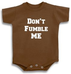 Baby Onesie, Baby, Newborn, Don't Fumble Me, Football, Baby Shower, Shower, Pregnancy, Mommy-To-Be, Shower Gift By ToYourDoorDecor on Etsy! on Etsy, $15.00