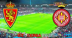 Σαραγόσα - Χιρόνα - http://stoiximabet.com/zaragoza-girona/ #stoixima #pamestoixima #stoiximabet #bettingtips #στοιχημα #προγνωστικα #FootballTips #FreeBettingTips #stoiximabet