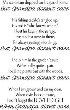 Grandpa Does Not Care Grandfather Quotes, Grandpa Quotes, Dad Poems, Loss Quotes, Care Quotes, Farmer Poem, Meet Again Quotes, Poem About Death, Happy Grandparents Day