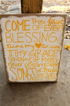 Burlap Canvas with Hymn Lyrics // 11x14 inches // White and Yellow // Come Thou Fount $40 Burlap Art, Burlap Canvas, Come Thou Fount, Scripture Art, Hymn Art, Fundraising Crafts, Burlap Projects, Burlap Door Hangers, Diy Signs