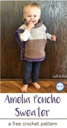 Wee hooded poncho size 12 mos 24 months 2 yrs 3 sk lb a free crochet pattern this toddler poncho works up quickly with less than 400 yards fandeluxe Images