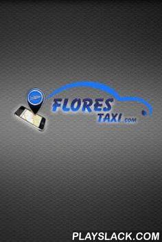 Flores Taxi  Android App - playslack.com , ¡Con Flores Taxi puedes pedir un taxi sencillamente desde tu Android!Pida el taxi más cerca de usted con solo 2 clicks.¿Cómo funciona Flores Taxi? 1. Flores Taxi localiza tu posición actual automáticamente. 2. Con sólo pulsar un botón, puedes pedir el taxi libre más cercano  3. Al final del viaje podrás evaluar al conductor y su servicio mediante estrellas.¿Por qué Flores Taxi?- GRATIS: la descarga de la aplicación es gratuita- TRANSPARENTE…