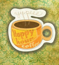 What my coffee says to me.Any hour is happy hour for coffee. I Love Coffee, Coffee Art, My Coffee, Coffee Drinks, Coffee Shop, Coffee Cups, Coffee Quotes Funny, Coffee Corner, Fun Cup