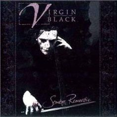 Virgin Black - Sombre Romantic...there is only one VB!