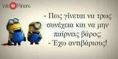 Minion Jokes, Minions, Funny Quotes, Life Quotes, Funny Memes, Exo, Funny Statuses, Can't Stop Laughing, Greek Quotes