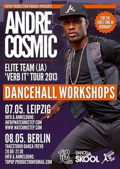 Jamaican Dancehall Workshop mit Andre Cosmic (Jamaica) in Leipzig - 7. Mai 2013  www.watchmistep.com