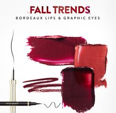 FALL TRENDS BORDEAUX LIPS & GRAPHIC EYES. Create your favorite bordeaux lip and graphic eye looks for fall . . .