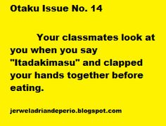 "otaku issues #14 - ""What? It's only common courtesy."""