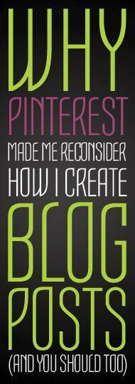 Why Pinterest Made Me Consider How I create Blog Post!