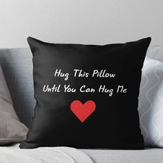 'Long Distance Relationship: Hug This Pillow Until You Can Hug Me' Throw Pillow by drakouv – Gift Ideas Long Distance Relationship Gifts, Long Distance Gifts, Relationship Tips, Cute Relationship Gifts, Healthy Relationships, Long Distance Pillow, Long Distance Love, Long Distance Friendship Quotes, Relationship Pictures