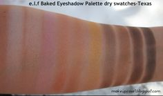 e.l.f Baked Eyeshadow Palette-Texas-Dry swatches.