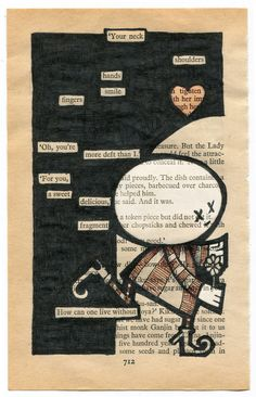 Your neck…shoulders, fingers, smile... How can one live without? Blackout poetry