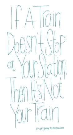 This is sooo for my railroad husband!! lol.  if a train doesnt stop at your station, then its not your train. Make sense