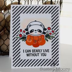 The Dies Have It: I Can Bearly Live Without You