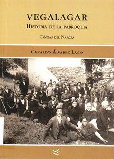La parroquia de Vegalagar está situada en la parte alta y final del valle del río del Coto, en el concejo de Cangas del Narcea, comprende los pueblos de Combo, Lartosa, La Viña, Monasterio del Coto y Vega de Hórreo. Para saber si está disponible en la Biblioteca, pincha a continuación: https://absys.asturias.es/cgi-abnet_Bast/abnetop?TITN=985050