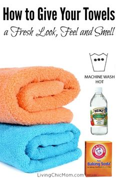 How to Give Your Towels a Fresh Look, Feel and Smell! - Living Chic Mom