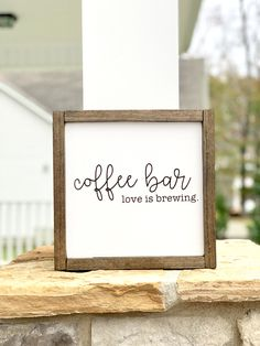 Framed & hand painted wood sign Background: White Frame: Jacobean Lettering: Black Sealed and ready to hang! Painted Wood Signs, Rustic Wood Signs, Rustic Decor, Coffee Bar Signs, Coffe Bar, Coffee Bars In Kitchen, Kitchen Small, Kitchen Ideas, Coffee Bar Wedding