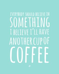 Coffee Believe - Free Printable