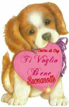 Buonanotte con cane cagnolino Bon Samedi Image, Good Saturday, Italian Life, Tu Me Manques, Good Night Wishes, Love Poems, Close To My Heart, Winnie The Pooh, Disney Characters