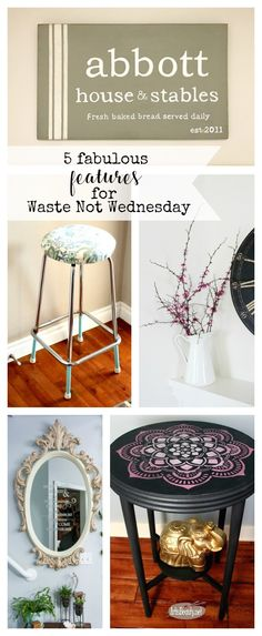 Features from our fun Waste Not Wednesday-43 DIY, Craft, Home Decor and Recipe party this week! Be sure to join us and share your DIY, Craft, Home Decor and favourite recipes!   www.raggedy-bits.com   www.mythriftyhouse.com   www.smallhomesoul.com   www.gratefullyvintage.com