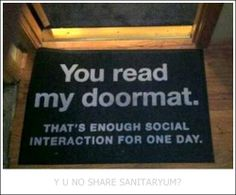 Sanitaryum | Clean Funny Pics & Clean Humor  //this is exactly how i feel about people at my doorstep...unless they have pizza