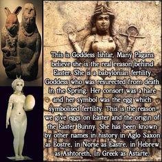 The Atheist Next Door Ishtar Easter, History Facts, Art History, Ishtar Goddess, Pagan Festivals, World Mythology, Anti Religion, Bible Knowledge, Ancient Mysteries