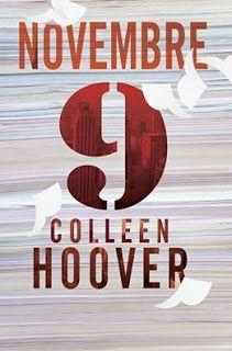 Colleen Hoover, autrice bestseller #1 per il New York Times, torna con un'indimenticabile storia d'amore tra uno scrittore e la sua insolita musa. 9 Novembre di Colleen Hoover  DAL 20 OTTOBRE IN EBOOK E IN LIBRERIA http://libricheamore.blogspot.it/2016/10/9-novembre-di-colleen-hoover.html