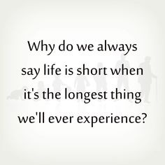 Short Life Quotes My Quotes Gallery Myquotesgallery On Pinterest