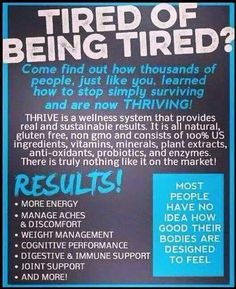 I will never ever get tired of posting about Thrive. I know what it's done for me & what it's doing for others day in & day out. I know people struggle to get through the day with their daily routine because that was me. Go to my website and click on the #THRIVE tab & just look at the products. #123EasySteps & you're done within 30 minutes of the day. Also, like & check out our Le-vel.com fan page!  DelmaAnnMuniz.Le-Vel.com