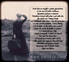 Edgar Lee Masters - Vorrei dare un consiglio [...] «Nient'altro che questo è l'onore: interpretare bene il proprio ruolo».  E questo mi fa porre una domanda: ne sono stata capace io?  #EdgarLeeMasters, #spoonRiver, #poesia, #giustizia, #onore, #liosite, #citazioniItaliane, #frasibelle, #ItalianQuotes, #Sensodellavita, #perledisaggezza, #perledacondividere, #GraphTag, #ImmaginiParlanti, #citazionifotografiche,