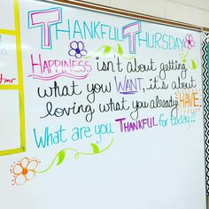 It's #thankfulthursday tomorrow!! Loving these whiteboard messages this week…