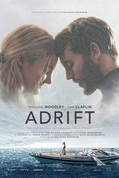 Adrift, kind of really wanna see thus movie