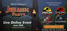 Join Us LIVE Online June 26th For A Once In A Lifetime Jurassic Park 1-4 Dinosaur Makers Reunion!  Over 100 JP Artists Will Be In Attendance.