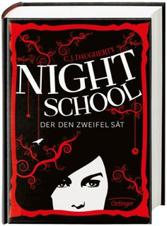 Night School - Du darfst keinem trauen Band 1 von C. Thriller, Night School, The Sunday Times, Thing 1, Books For Teens, Book Of Life, I Love Books, Bibliophile, Free Ebooks