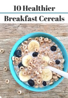10 Healthy Breakfast Cereals to Buy for your Kids Right Now