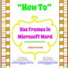 yesss!!---  free---How to Use Frames in Microsoft Word