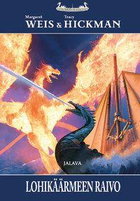 Lohikäärmeen raivo - ART HOUSE | JALAVA | TIETOSANOMA