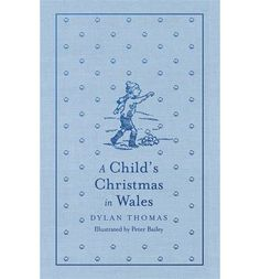 A Child's Christmas in Wales - Hachette Children's Group. Shortlisted 2015.