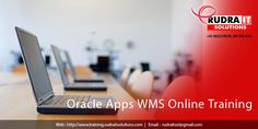 R12 Oracle Warehouse Management Systems (WMS) Functional Training –  Oracle Apps  WMS Online Training      Rudra IT Solutions — Professional IT corporate, Online and Consulting Com…