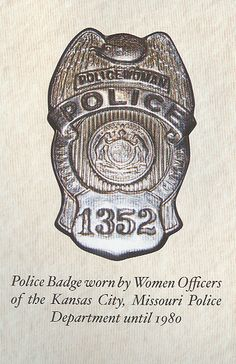 Police Badge worn by Women Officers of the Kansas City Missouri Police Department until 1980