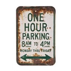 """vintage single-sided city of chicago die cut steel """"one hour parking"""" street sign - streets & sanitation department, chicago  UR #: UR-7332-10  DESCRIPTION    vintage single-sided chicago streets & sanitation """"one hour parking"""" sign. the weathered sign is comprised of a heavy gauge die cut steel with baked and/or powder coat enameled finish. very nice rustic surface patina, found especially around the edges of the sign. measures 18 x 12 inches. """"city of chicago"""" is found at the very bottom…"""