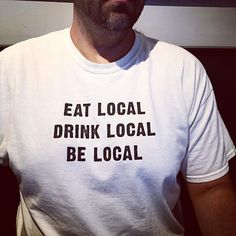 T-shirt of the day spotted on @joe_grafton at Veggie Galaxy yesterday. Shirt by @sbnmass. Yes yes and yes! #veggiegalaxy #cambridgema #cambma #centralsquare #centralsquareculturaldistrict #locallove #eatlocal #drinklocal #belocal #itmatters #cambridgelocalfirst @cambridgelocalfirst @cambridgeusa #picturecambridge by veggiegalaxy August 18 2015 at 09:39AM