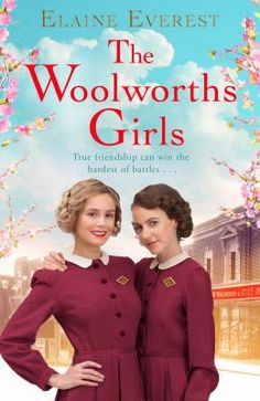 Top title for Doncaster Libraries in June 2016 - The Woolworths Girls by Elaine Everest.  1939 On her first day at Woolworths, Sarah Caselton meets glamorous Maisie and shy Freda. The trio couldn't be more different but they soon form a tight knit friendship, sharing their hopes and dreams for the future