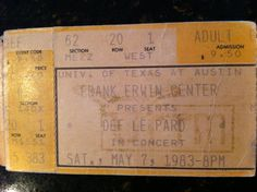 Ticket stub from Def Leppard's concert at the Frank Erwin Center in Austin in May 1983.  The 'Pyromania' tour. #ticketstub #defleppard