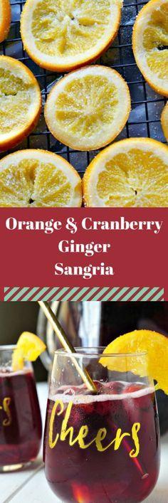 Orange and Cranberry Ginger Sangria Recipe - perfe…