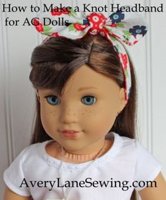 """Knot bow headband sewing tutorial for 18"""" dolls. Create this trendy headband for dolls with this free pattern tutorial, perfect for American Girl Dolls"""