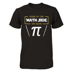 Come To The Math ...   You won't find this exclusive shirt anywhere else. Don't miss out and get yours now!  http://teecentury.com/products/come-to-the-math-side-we-have-pi-day-2017-t-shirt-hoodie?utm_campaign=social_autopilot&utm_source=pin&utm_medium=pin