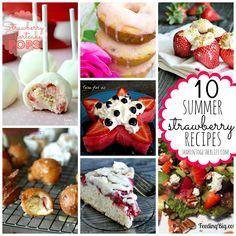 10 summer strawberry recipes featured at shakentogetherlife.com